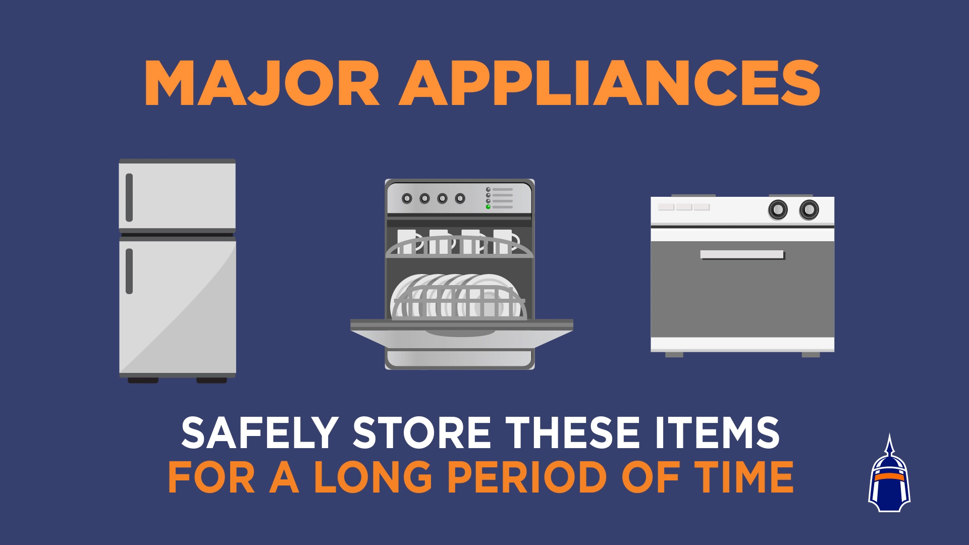 How to Store Major Appliances. Safely store these items for a long period of time.